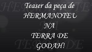 HERMANOTEU DA DE VIDEO TERRA PEA NA GODAH BAIXAR