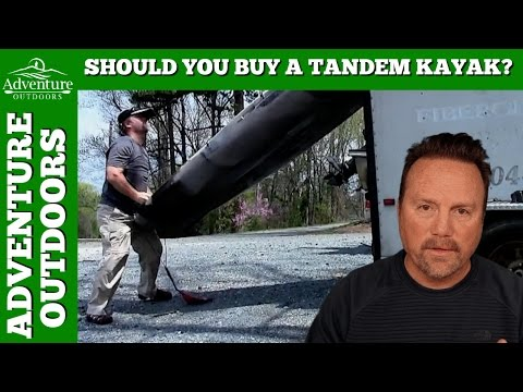 Should You Buy A Tandem Kayak?