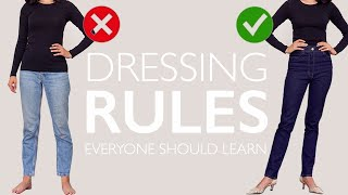 Dressing Rules EVERYONE Should Learn Once And For ALL