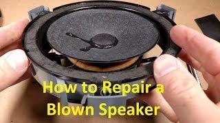 How to Repair a Blown Speaker