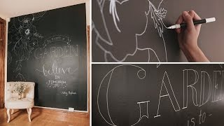 How To: Temporary Chalkboard Wall & Hand Lettered Quote