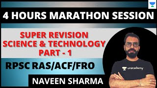 Super Revision Science & Technology | P - 1 | Marathon Session | ACF/FRO/RAS 2020/21 | Naveen Sharma