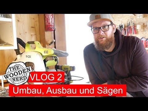 The Wooden Nerd - VLOG 2: Um- und Aufbau / Kappsäge / Stichsägenblätter