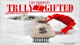 YDG - Truly Gifted (Full Mixtape) + Download Link