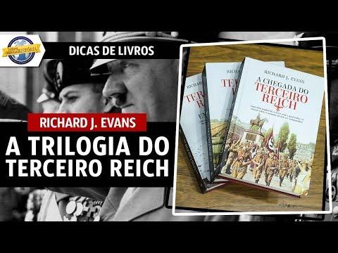 A Trilogia do Terceiro Reich, de Richard J. Evans