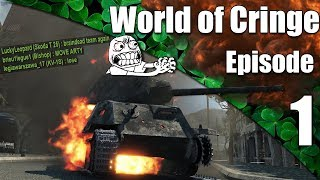 WoT || World of Cringe || Episode 1