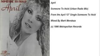 April - Someone To Hold (Urban Radio Mix)
