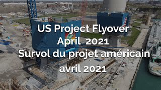 US Project Flyover April 2021 – Gordie Howe International Bridge Project