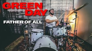 Green Day   Father Of All   Drum Cover