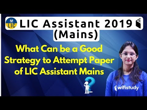LIC Assistant Mains 2019 | What Can Be a Good Strategy to Attempt Paper by Sushmita Ma'am