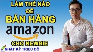 Làm thế nào để bán hàng trên Amazon cho người mới bắt đầu (hướng dẫn từng bước) kiếm $2.500 Online