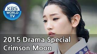 Crimson Moon   붉은 달 (Drama Special / 2015.09.11)