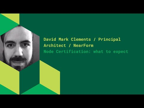 Node Certification: What to expect - David Mark Clements - YouTube