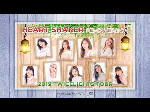 [MV] TWICE(트와이스) - Heart Shaker (Remix ver.) | 2019 TWICELIGHTS Tour