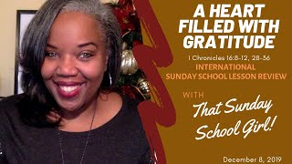 📚🙌🏾❤️  A Heart Filled With Gratitude -   December 8, 2019