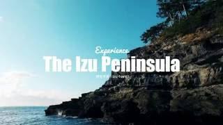 Experience the Izu Peninsula