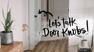 LetS Talk Door Knobs! What We Used