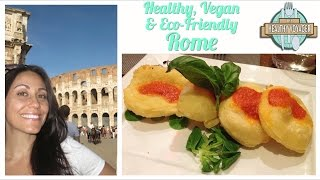 Vegan Rome Italy on the Healthy Voyager's Taste of Europe Travel Show