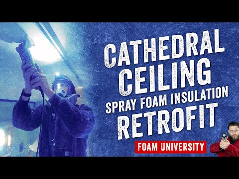 How to Insulate a Cathedral Ceiling in an Existing Home with Foam Insulation | Foam University