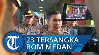 Polisi Tangkap 23 Tersangka Bom Medan, Teroris Jalani Pelatihan di Tanah Karo