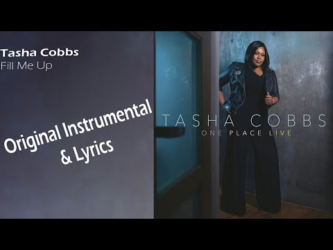 Tasha Cobbs - Fill Me Up (Instrumental)