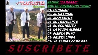 Traficantes De La Sierra - (DISCO COMPLETO) ''ALBUM'' ''25 ROSAS'' 2006