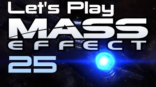 Let's Play Mass Effect Part - 25