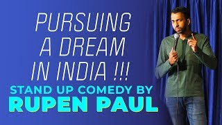 Following your Dreams in India | Stand-up Comedy by Rupen Paul