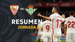 Resumen De Sevilla FC Vs Real Betis (3-2)
