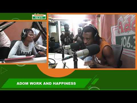 OKOMFO KWAADEE ON ADOM WORK AND HAPPINESS WITH OHEMAA WOYEJE on Adom FM (12-10-18)