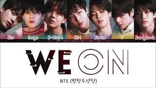 BTS - WE ON (Color Coded Lyrics Eng/Rom/Han) - YouTube