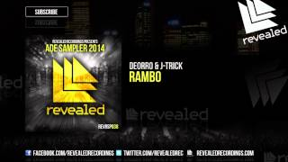 Deorro & J-Trick - Rambo (Original Mix) [OUT NOW!]