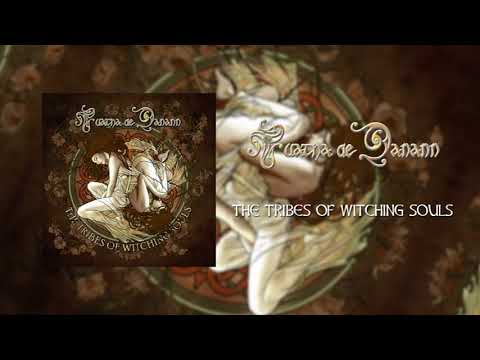 The Tribes of Witching Souls - Tuatha de Danann - Official Lyric Video