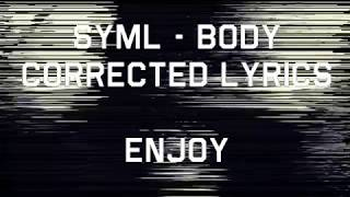 SYML  Body [Lyrics]