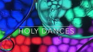 Holy Dances//Dive