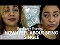 How I Feel About Being Single