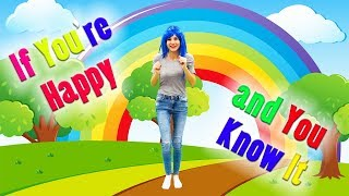 If You're Happy and You Know It - Song for children