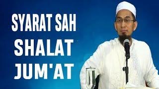 Syarat Sah Shalat Jum'at - Ustadz Adi Hidayat