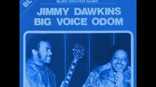 Jimmy Dawkins, Big Voice Odom - Jimmy Dawkins, Big Voice Odom (Full Album)