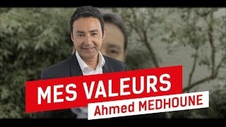 preview picture of video 'Ahmed Medhoune : Mes valeurs'