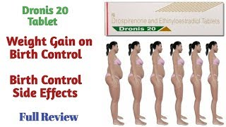 Dronis 20 Tablet|Uses|How to Prevent Weight Gain on Birth Control - Birth Control Side Effects|