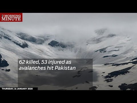 62 killed, 53 injured as avalanches hit Pakistan