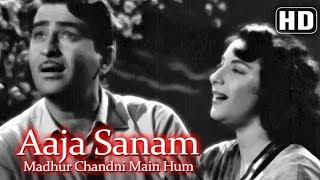 Aaja Sanam Madhur Chandni (HD) - Chori Chori (1956