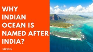 Why Indian Ocean is named after India? - UniWhy