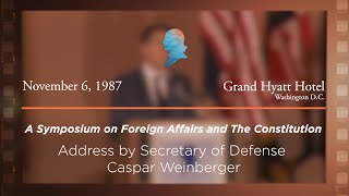 Click to play: Address by Secretary of Defense Caspar Weinberger [Archive Collection]