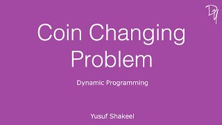 Coin Changing Problem - Dynamic Programming - DYclassroom | Have fun