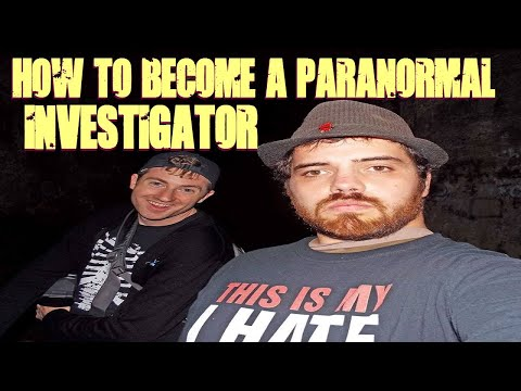 How To Become A Paranormal Investigator - YouTube