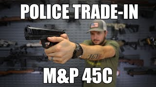Smith & Wesson M&P 45C DAO w/Night Sights .45 ACP , (1) 8rd Mag - Law Enforcement Trade-In - VG to Exc Cond.
