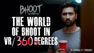 360° Walkthrough of The Haunted Ship - Bhoot | Vicky Kaushal | In cinemas 21st February | VR Video