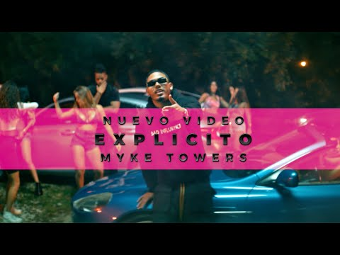 Myke Towers - EXPLICITO